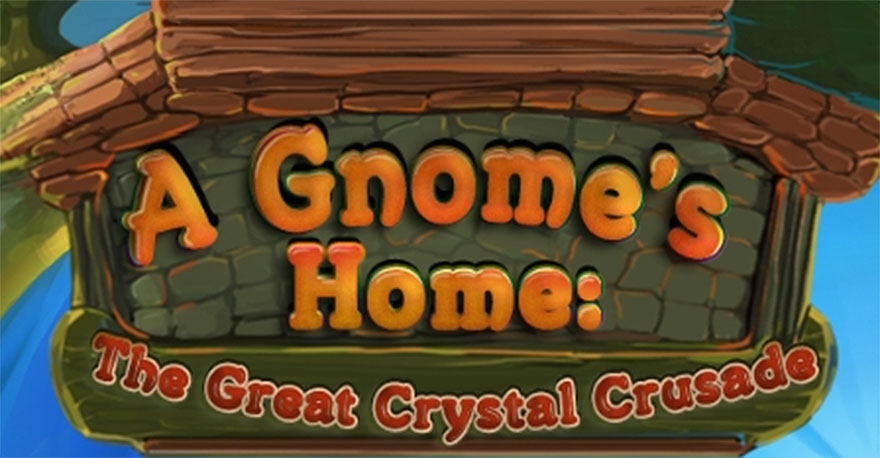 A Gnome's Home – The Great Crystal Crusade Walkthrough