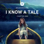 Walkthrough for 'I Know a Tale'